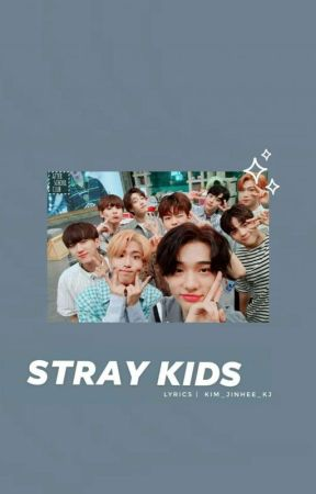 Stray Kids Lyrics - Mixtape #4 - Wattpad