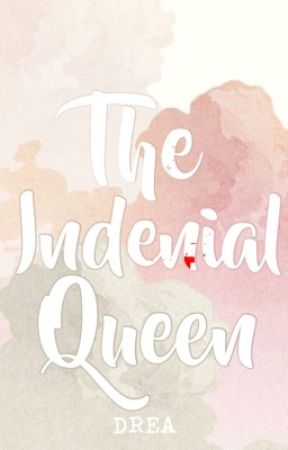 The Indenial Queen by DREAm_falla