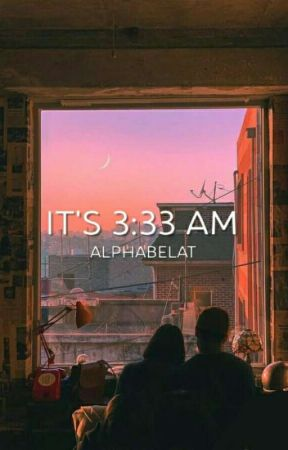 It's 3:33 am by alphabelat