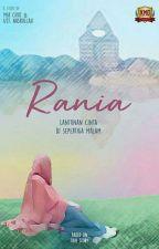 RANIA (Lantunan Cinta di Sepertiga Malam) PRE ORDER by elzbfs