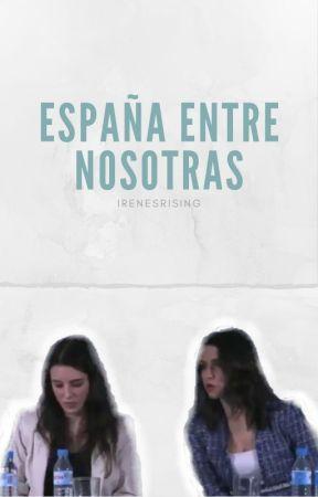 España entre nosotras by irenesrising