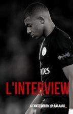 L'interview |K.M by laaaaaau_