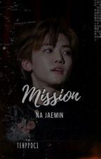 Mission    Na Jaemin by miiccho