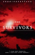 THE SURVIVORS || Warriors by seekingneptune