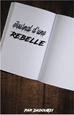 Journal d'une rebelle ☠ by Dadou021