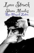 Love struck•Shawn Mendes by HamailZahra9