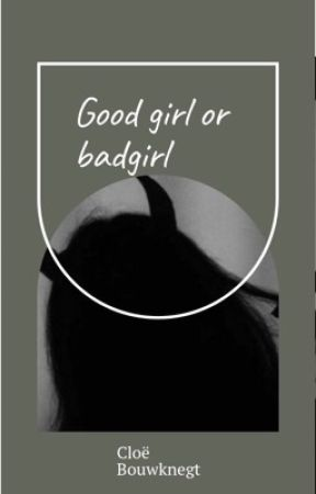 Goodgirl or badgirl by cloebouw