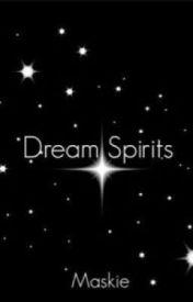 Dream Spirits by Maskie