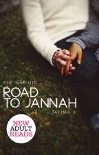 Road to Jannah  by drasticallyliving