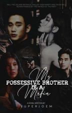 My Possessive Brother by superJOem