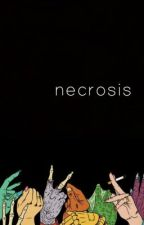 Necrosis by calumssmile