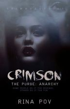 Crimson {The Purge: Anarchy} by RinaPov