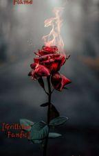 Faded Fire { A Grillster FanFiction } by FanfictionNerd160