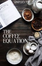 The Coffee Equation by simplici-ty