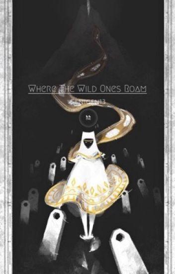 Where the Wild Ones Roam
