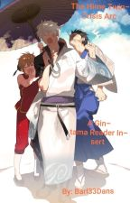 The Hime Twin Crisis Arc: A Gintama Reader Insert by Barrl33Dans
