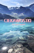 Ciekawostki by Amira_aron009