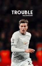 TROUBLE ⤐ V. LINDELÖF by falloutblind