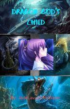 Dragon God's Child by JadeLavaWhiteWater