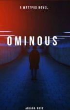 Ominous  by aestheticwhorerose