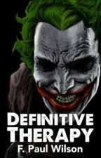 Definitive Therapy by FPaulWilson
