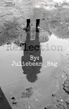Reflection by Juliebean_bag
