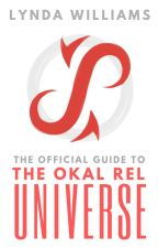 The Official Guide to the Okal Rel Universe by OkalRelUniverse