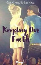 Keeping Our Faith by Maryy_