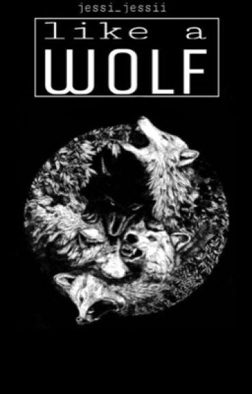 Like a wolf