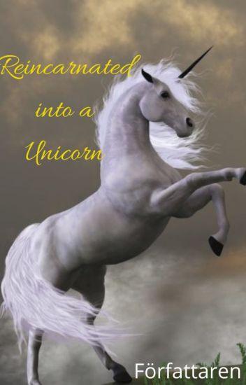 Reencarne en un Unicornio.