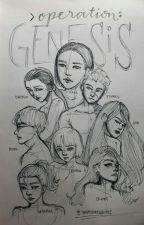 Operation: GENESIS (On-Going) by wrandomwrites