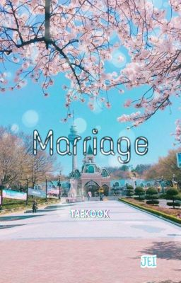 Đọc truyện vkook; marriage 🔞 [HOÀN]