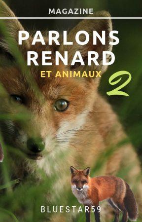 Parlons Renard - et animaux - 2 by BlueStar59