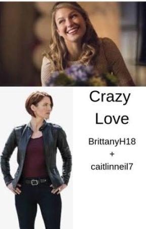 Crazy Love  by caitlinneil7