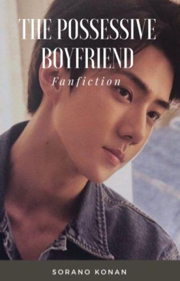 HunHan: The Possessive Boyfriend