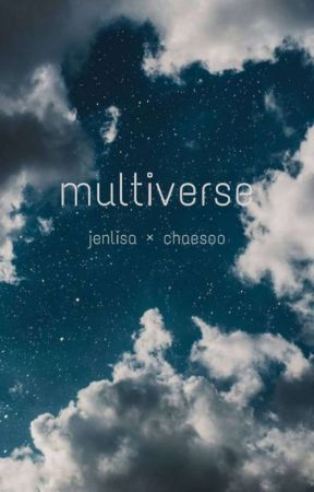 multiverse || jenlisa × chaesoo by anomfics
