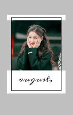 august, by baeyunie