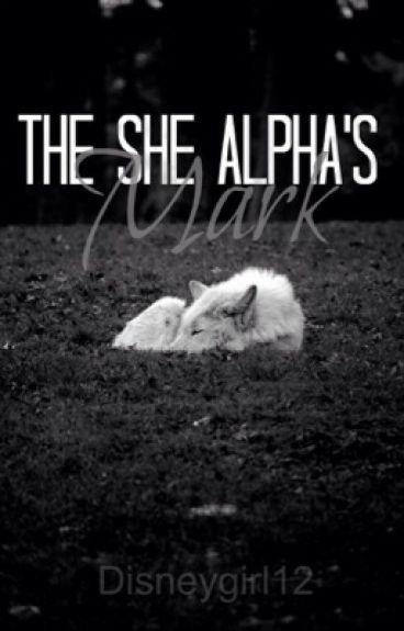 The She Alpha's Mark (Book 2)