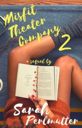 Misfit Theater Company 2 by SarahPerlmutter