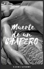 Muerte de un chapero by NayraGinory