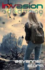 Invasion (REWRITING) by Sevannah_Storm