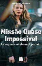 Missão Quase Impossível  by buscandoaleitura