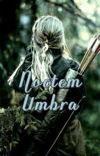 Noctem Umbra by NoctemUmbra