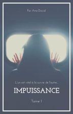 Impuissance, tome 1 by anadaviid