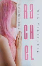 Rachel [Actualizada lentamente] by Mel_Licht_Dunkelheit