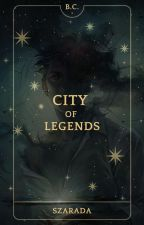Bella Clairiere and City of Legends (I) by Szarada