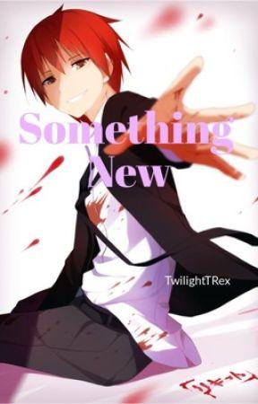 Something New by TwilightTRex