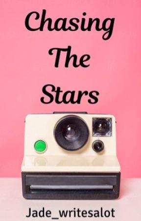 Chasing The Stars  by jade_writesalot