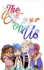 The Four of Us: A Miraculous Ladybug Fic by SeasideShores