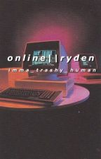 Online || Ryden by imma_trashy_human